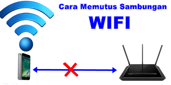 Cara Memutus Koneksi Wifi Orang Dengan Mudah