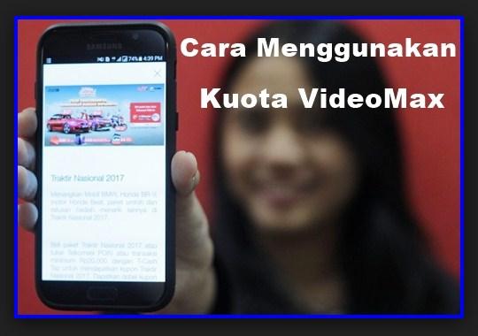 Cara Menggunakan Kuota Videomax Telkomsel diAndroid